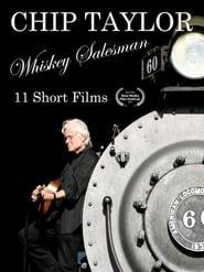 مشاهدة فيلم Chip Taylor: Whiskey Salesman مترجم