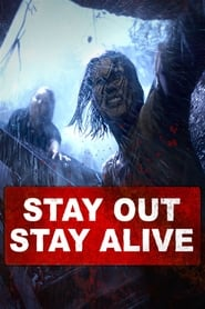 Stay Out Stay Alive [2019]