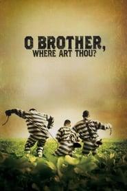 O Brother!