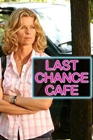 Last Chance Cafe (2006)