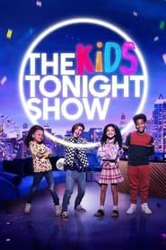 The Kids Tonight Show 2021
