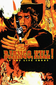 Django Kill… If You Live, Shoot! (1967)
