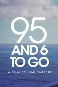 95 And 6 to Go (2016)