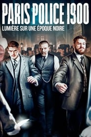 Voir Serie Paris Police 1900 streaming