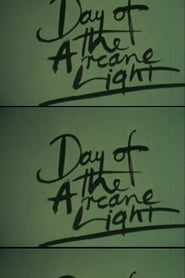 Day of the Arcane Light