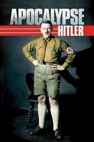 Apocalypse, Hitler