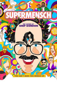 Poster for Supermensch: The Legend of Shep Gordon
