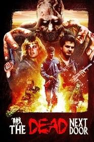 The Dead Next Door (1989)