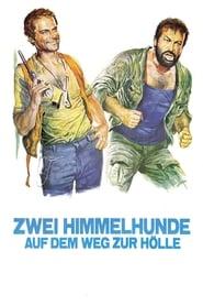 Zwei Himmelhunde auf dem Weg zur Hölle 1972