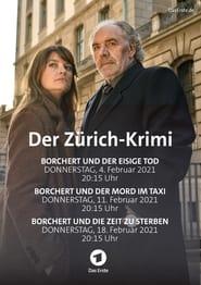 مشاهدة فيلم Der Zürich-Krimi: Borchert und der eisige Tod 2021 مترجم أون لاين بجودة عالية