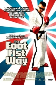 Poster The Foot Fist Way 2006