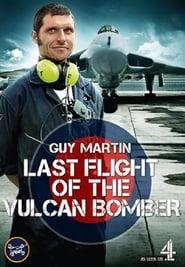 Guy Martin Last Flight of the Vulcan Bomber (2015)