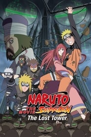 Naruto Shippuden the Movie: The Lost Tower (2010) Tagalog Dubbed