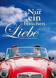 Nur ein bisschen Liebe (2009)