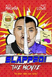 Slapped! The Movie (2018)