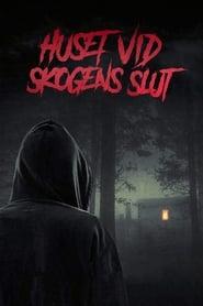 Huset vid skogens slut (2020)
