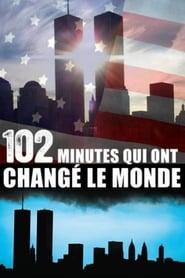 102 Minutes qui ont changé le monde movie