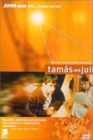 Tamas and Juli (1997)