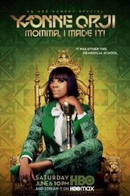 Yvonne Orji: Momma, I Made It! (2020)