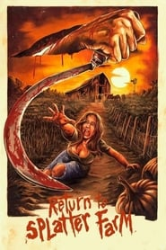 Return To Splatter Farm