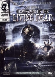 Graveyard of the Living Dead 2008