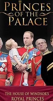 Princes of the Palace – The Royal British Family (2016) Zalukaj Online
