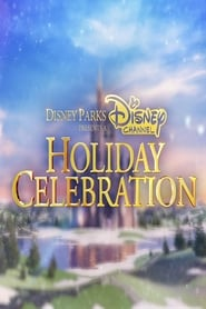 Disney Parks Presents a Disney Channel Holiday Celebration (2017)