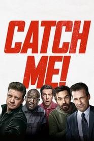 Catch Me! [2018]