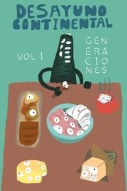 Desayuno Continental Vol. I: Generaciones (2021)