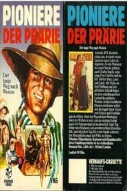 Pioniere der Prärie – Der lange Weg nach Westen 1974