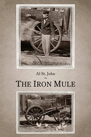The Iron Mule 1925