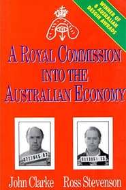 A Royal Commission Into The Australian Economy 1993