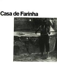 Casa de Farinha 1970