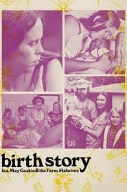 Birth Story: Ina May Gaskin and the Farm Midwives 2013