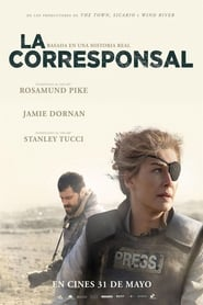 La corresponsal (2018) A Private War