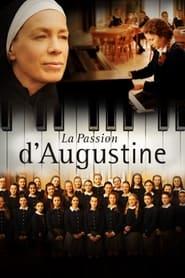 La pasión de Augustine (2015) La passion d'Augustine