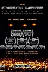 The Phoenix Lights…We Are Not Alone (2005)