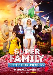 Poster Super Family. Better Than Avengers