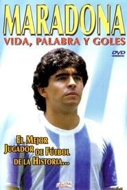 Maradona: Vida, Palabra y Goles movie