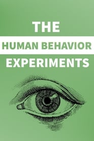 The Human Behavior Experiments (2006)