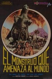 El monstruo que amenaza el mundo