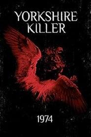 Yorkshire Killer: 1974 (2009)