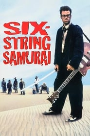 Six-String Samurai (1998)