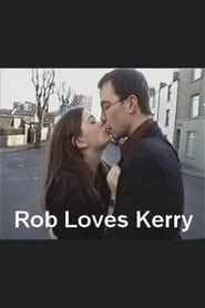 Rob Loves Kerry 2006
