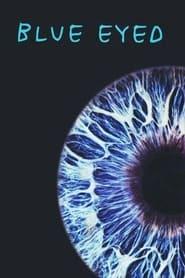 Blue Eyed (1996)