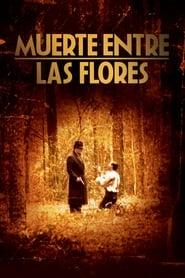 Muerte entre las flores (1990) | Miller