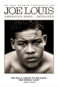 Joe Louis: America's Hero Betrayed (2008)