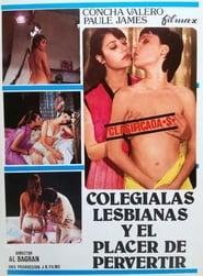 Lesbian Schoolgirls and the Pleasure of Perverting