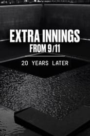 Extra Innings from 9/11: 20 Years Later (2021) YIFY