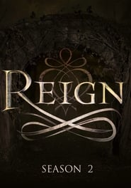 Watch reign season 2 Online Free on Watch32